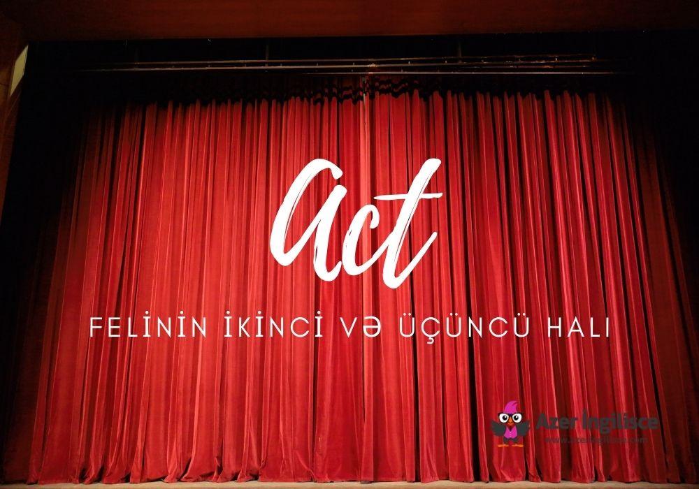 Act Felinin İkinci və Üçüncü Halı
