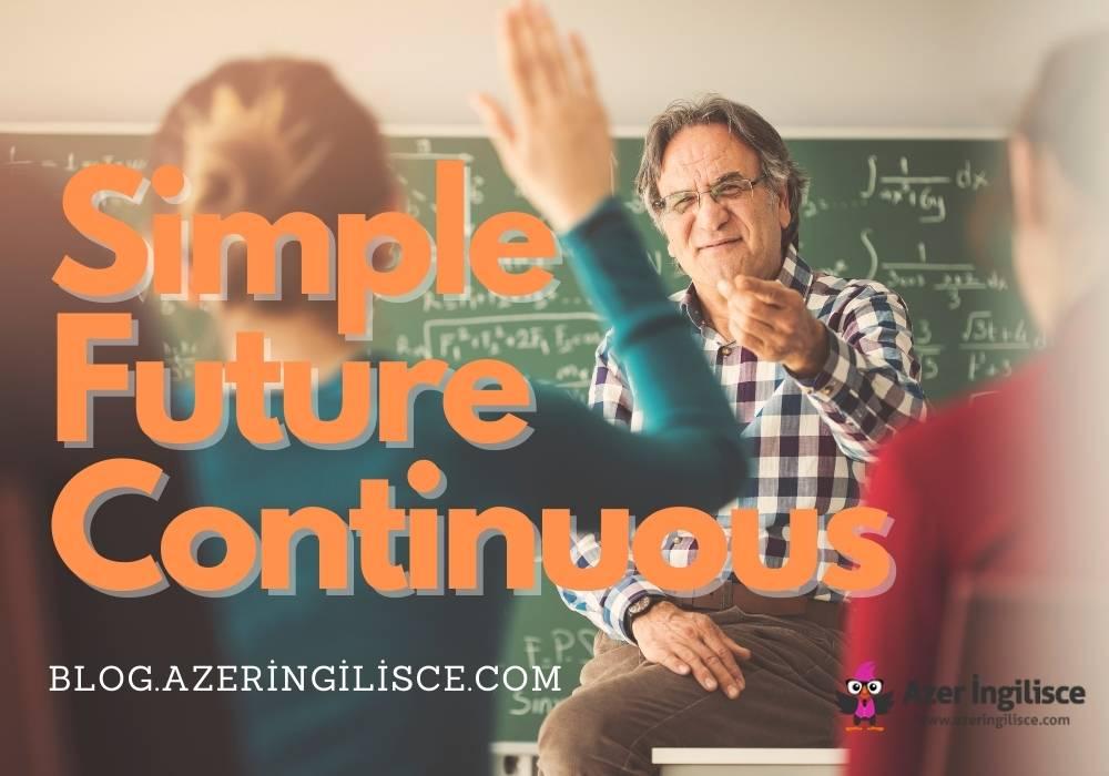 Simple Future Continuous