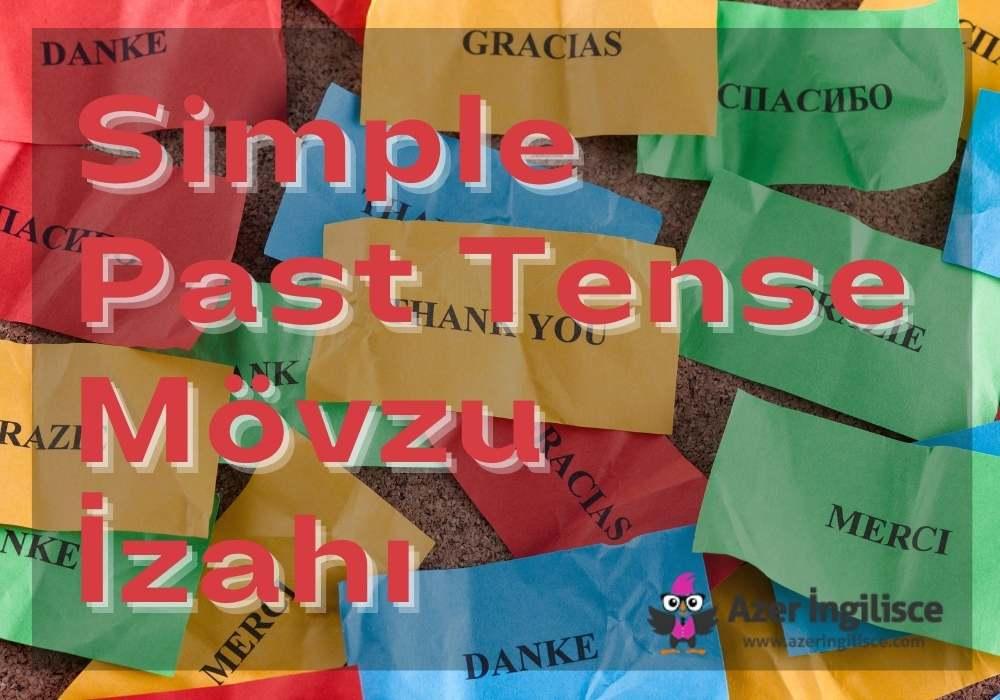 Simple Past Tense Mövzu İzahı