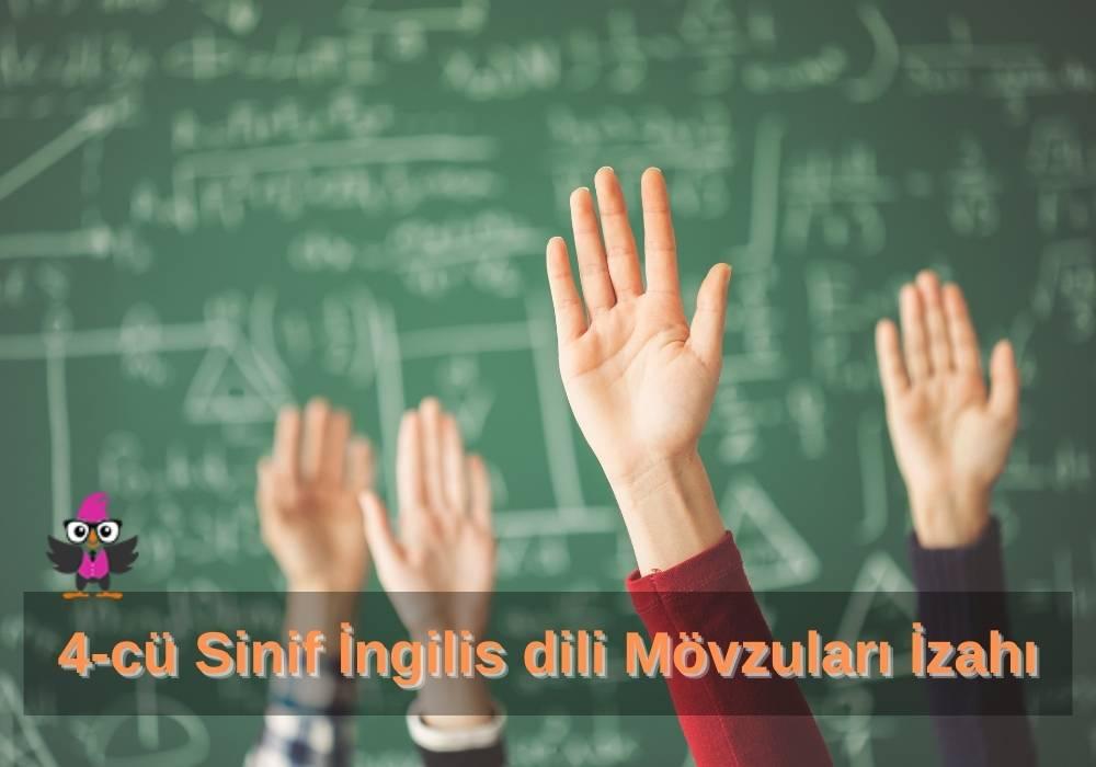 4-cü Sinif İngilis dili Mövzuları İzahı